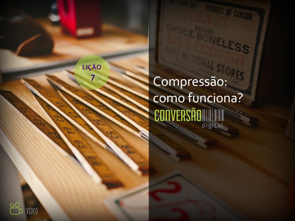 Guia de vídeos para igrejas: Compressão