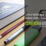 Cinco lições de mídia digital para igrejas