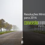 Resoluções Ministeriais 2016