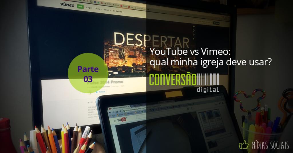 YouTube vs Vimeo: qual usar?