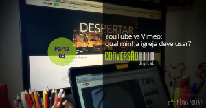 YouTube vs Vimeo: qual usar?