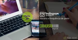 Instagram para Igrejas Parte 04 – Horário e frequência de posts