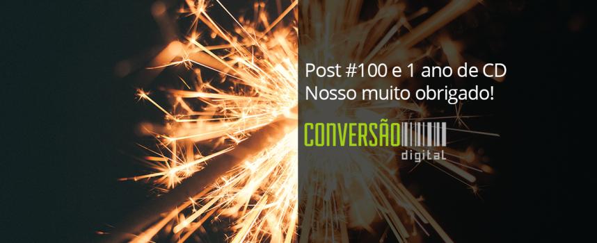 Post #100 e 1 ano de CD – Nosso muito obrigado!