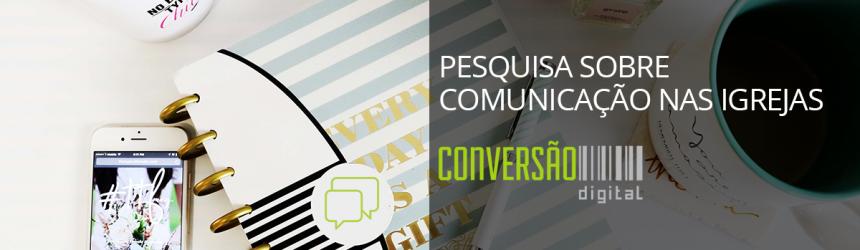 Pesquisa sobre Comunicação nas Igrejas