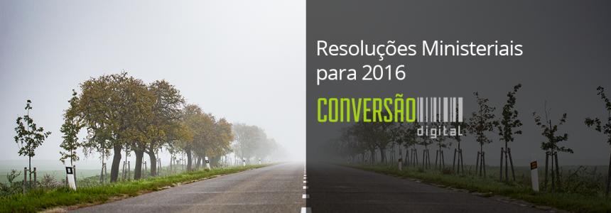 Resoluções Ministeriais para 2016